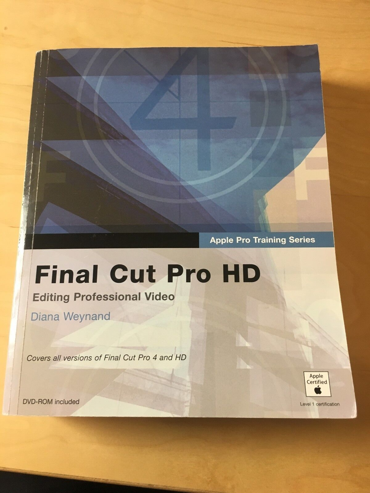 Apple Pro Training: Apple Pro Training Series : Final Cut Pro HD by Diana  Weynand (2004, Paperback / Mixed Media)