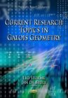 Current Research Topics in Galois Geometry by Nova Science Publishers Inc (Paperback, 2014)