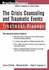 PracticePlanners Ser.: The Crisis Counseling and Traumatic Events Treatment Planner 87 by Arthur E. Jongsma, Tammi D. Kolski, Arthur E., Jr. Jongsma and Michael Avriette (2001, Paperback)