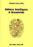 Leary, Timothy - Höhere Intelligenz und Kreativität