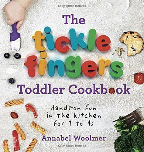 The Tickle Dedos Niño Cookbook: Hands-On Diversión en Cocina para 1a 4s Por