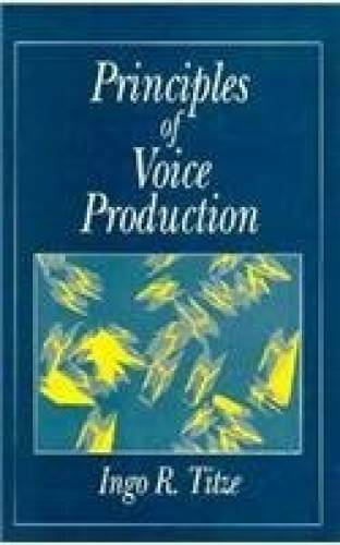 Principles of Voice Production - Hardcover By Titze, Ingo R. - GOOD