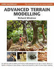 Advanced Terrain Modelling: The Essential Guide for the Serious Modeller by Richard Windrow (Spiral bound, 2007)