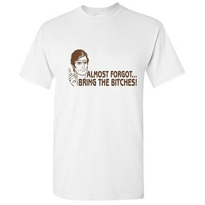 Bring Bitches Sarcastic Offensive Men/'s Humor Cool Gift Funny Novelty T-Shirt