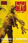 George Romero's Empire Of The Dead: Act Two by George Romero (Paperback, 2015)