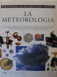 La-Meteorologia-Biblioteca-Illustrata-Del-Sapere-Aa-Vv-Dorling-Kindersley-20