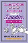 Laugh-Out-Loud Pocket Doodles for Girls by Rob Elliott (Paperback / softback, 2015)