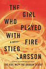 The Girl Who Played with Fire by Stieg Larsson (Hardback)