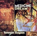 Tomegan Gospem by Medicine Dream (CD, Aug-2002, Canyon Records)