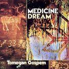 Tomegan Gospem by Medicine Dream (CD, Aug-2002, Canyon Records)