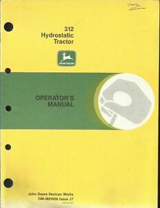 john deere 312 hydrostatic tractor operators manual 6301147762184 ebay rh ebay com John Deere 110 Garden Tractor John Deere 300 Garden Tractor