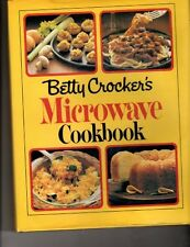 Betty Crocker's Microwave Cookbook by Betty Crocker Editors (1981, Hardcover)