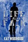 Life Isn't Always Fair by Kay Woodhouse (Paperback / softback, 2009)