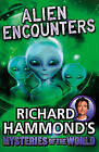 Richard Hammond's Mysteries of the World: Alien Encounters by Richard Hammond (Paperback, 2015)