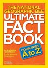 The National Geographic Bee Ultimate Fact Book: Countries A to Z by Andrew Wojtanik (Paperback / softback, 2012)