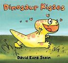 Dinosaur Kisses by David Ezra Stein (Hardback, 2013)