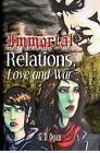 Immortal Relations: Love & War by G D Ogan (Paperback / softback, 2012)