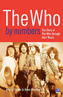 The  Who  by Numbers: The Story of the  Who  Through Their Music by Steve Grantley, Alan Parker (Paperback, 2010)