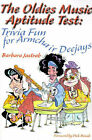 The Oldies Music Aptitude Test: Trivia Fun for Armchair Deejays by Barbara Jastrab (Paperback / softback, 2000)