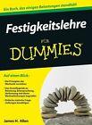 Festigkeitslehre für Dummies von James H. Allen (2013, Taschenbuch)
