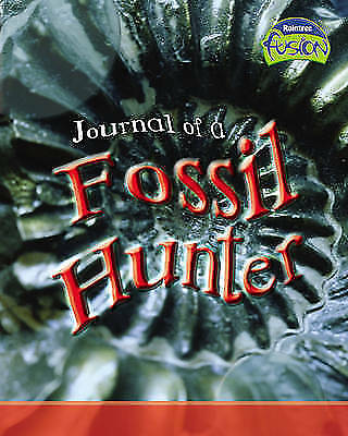 "1 of 1 - ""VERY GOOD"" Fusion: Journal of a Fossil Hunter HB (Geography), Spilsbury, Richar"