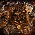 Near Death Experience by Darkness by Oath (CD, Aug-2012, Metal Blade)