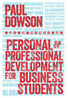 Personal and Professional Development for Business Students by Paul Dowson (Paperback, 2015)