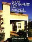 Adobe and Rammed Earth Buildings: Design and Construction by Paul Graham McHenry (Paperback, 1989)
