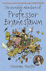 The Incredible Adventures of Professor Branestawm by Norman Hunter (Paperback, 2008)