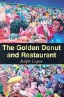 The Golden Donut and Restaurant by Ralph Lopez (Paperback / softback, 2000)