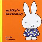 Miffy's Birthday by Dick Bruna (Hardback, 2014)
