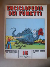 Enciclopedia dei Fumetti Fascicolo 15 ed. Sansoni - S.K.1  [G757] BUONO