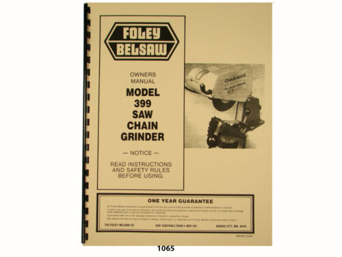 1065 Foley Belsaw  Model 399 Chain Saw Grinder Owners Manual