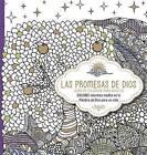 Las Promesas de Dios: Libro de Colorear Para Adultos. Coloree Mientras Medita En La Palabra de Dios Para Su Vida by Casa Creacion (Paperback / softback, 2016)