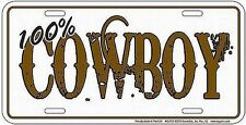 new COWBOY % 100 percent license plate for the Country Music fans