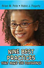 Nine Best Practices That Make the Difference by Robin J. Fogarty, Brian M. Pete (Paperback, 2015)