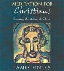 Meditations for Christians by James Finley (CD-Audio, 2004)