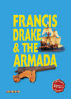 Essential History Guides: Francis Drake & the Armada by Octopus Publishing Group (Paperback, 2008)