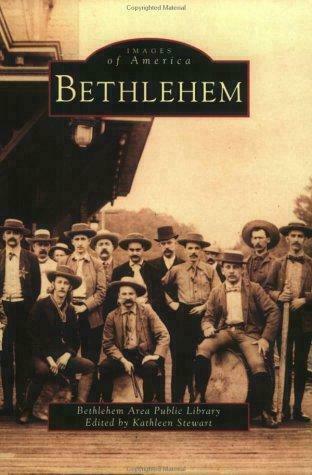 Bethlehem by Bethlehem Public Library Staff