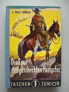 Taschenjunior-Nr-39-Die-Spur-des-gescheckten-Hengstes-von-J-Paul-Loomis