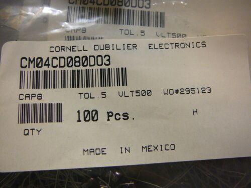 CORNELL DUBILIER  8pF 500V //-0.5pF SILVER MICA CAP CM04CD080DO3 *NEW*  Qty.5
