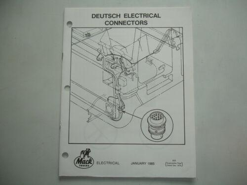Mack Trucks DEUTSCH ELECTRICAL CONNECTORS Shop Service Manual wiring Factory OEM