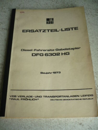 VEB DDR Gabelstapler Anleitung Ersatzteileliste VTA Takraf Stapler DFG 6302 HG