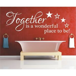 Spruch WANDTATTOO Together is a wonderful place to be Wandsticker Aufkleber 4