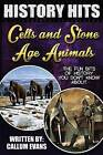 The Fun Bits of History You Don't Know about Celts and Stone Age Animals: Illustrated Fun Learning for Kids by Callum Evans (Paperback / softback, 2015)