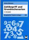 Zahlbegriff und Grundrechenarten - 3. Klasse von Anton Ottmann (2013, Mappe)