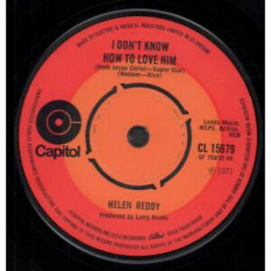 HELEN-REDDY-I-Don-039-t-Know-How-To-Love-Him-7-034-VINYL-UK-Capitol-B-W-I-Believe-In