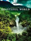Lonely Planet's Beautiful World (2015, Taschenbuch)