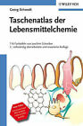 Taschenatlas Der Lebensmittelchemie by George Schwedt, Joachim Schreiber (Paperback, 2005)