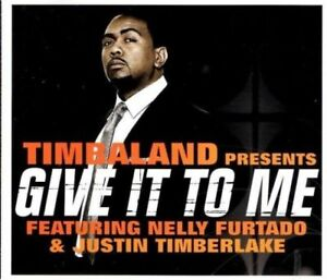 Details about TIMBALAND feat NELLY FURTADO Give it to me 2 TRACK CD